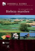 The Nature Guide to the Biebrza marshes
