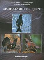 Storfugl - orrfugl - jerpe