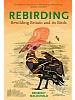 Rebirding: Rewilding Britain and its Birds
